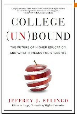 Jeff Selingo College Unbound