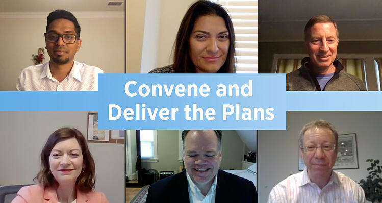 Convene and Deliver The Plans