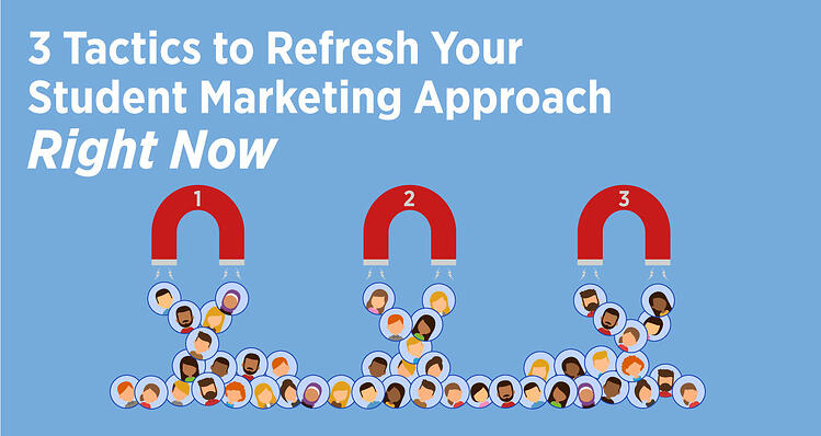 Refresh Your Student Marketing Approach
