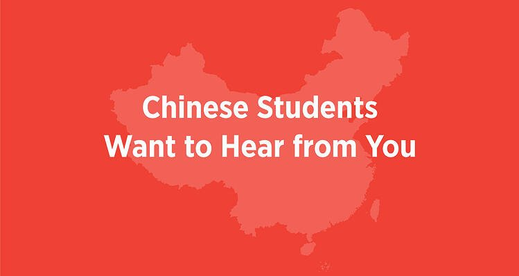 Chinese Students Want to Hear from You