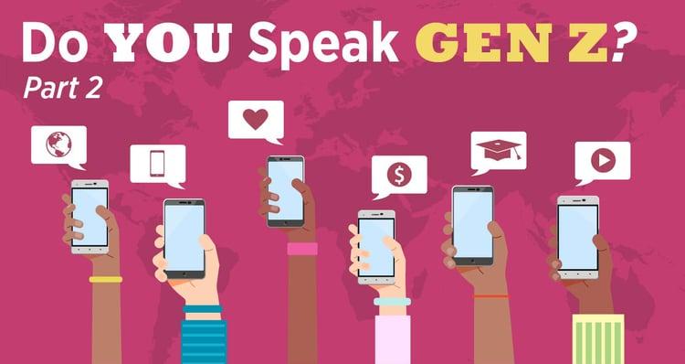 Do You Speak Gen Z Part 2
