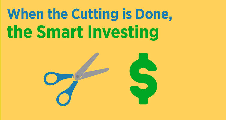 When the cutting is done, the smart investing image