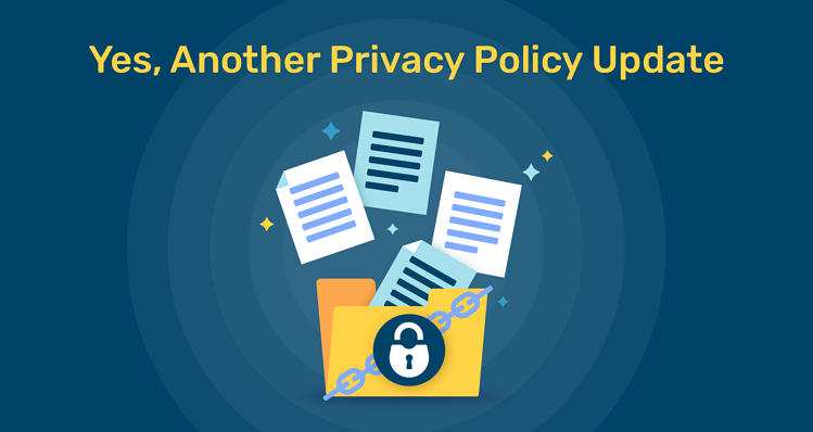 Yes Another Privacy Policy Update