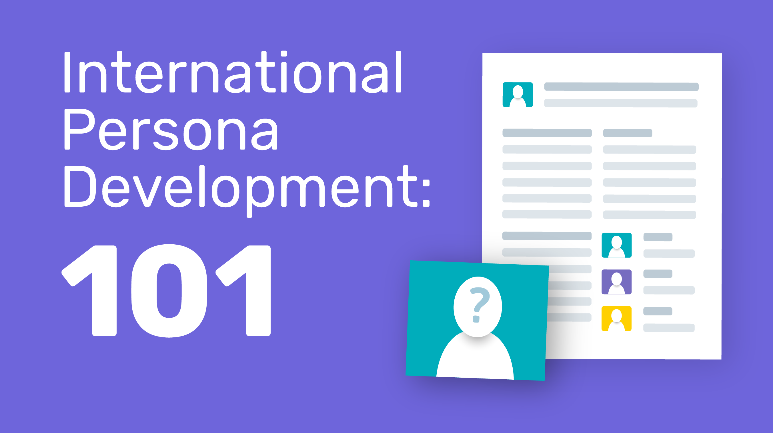 International Persona Development: 101
