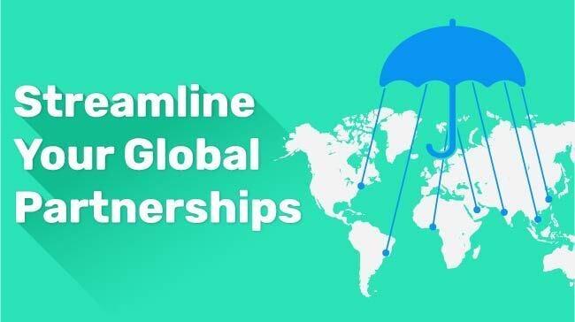 Streamline Your Global Partnerships