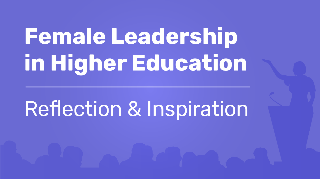 Female Leadership in Higher Education