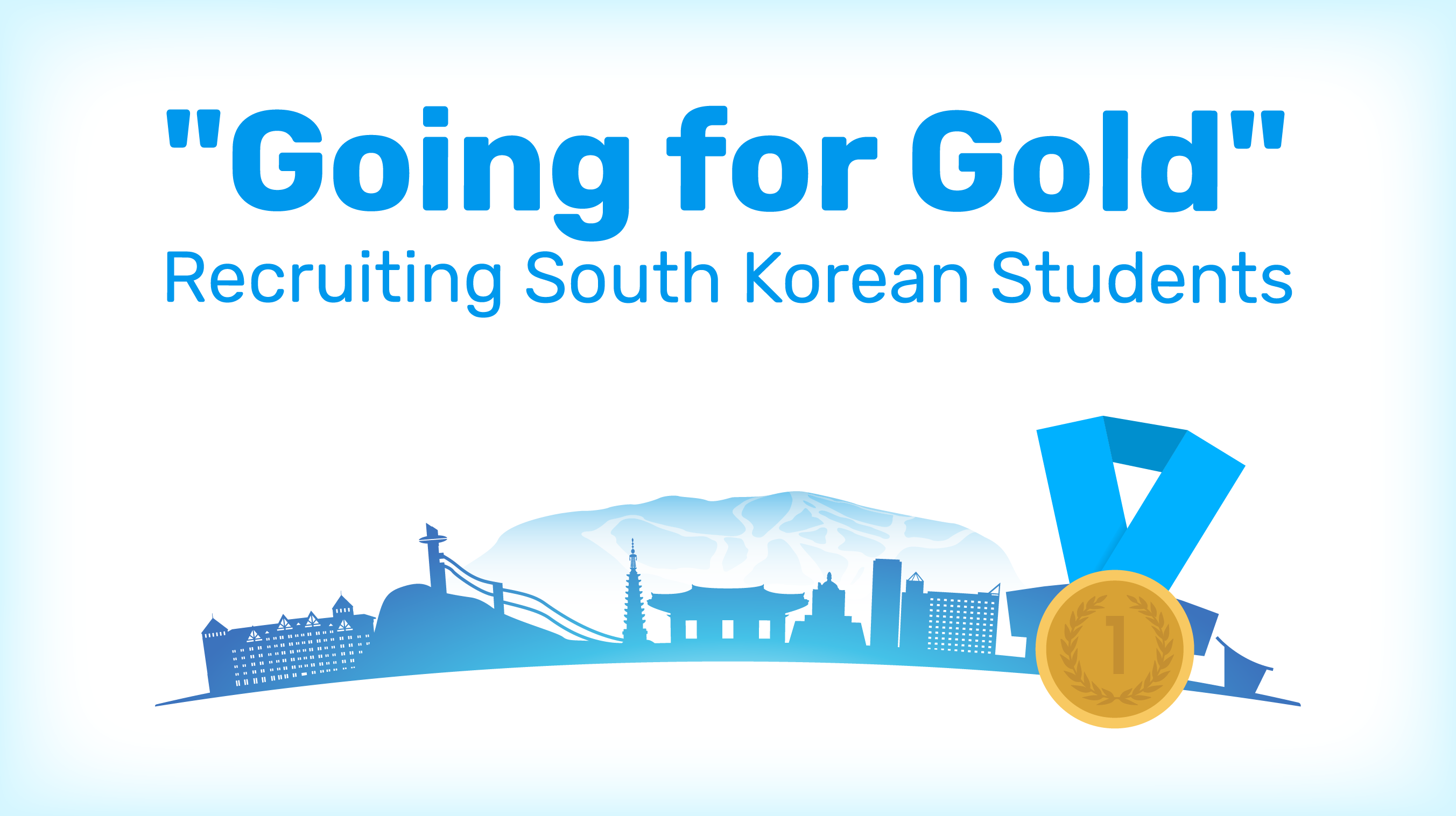 Going for Gold: Recruiting South Korean Students