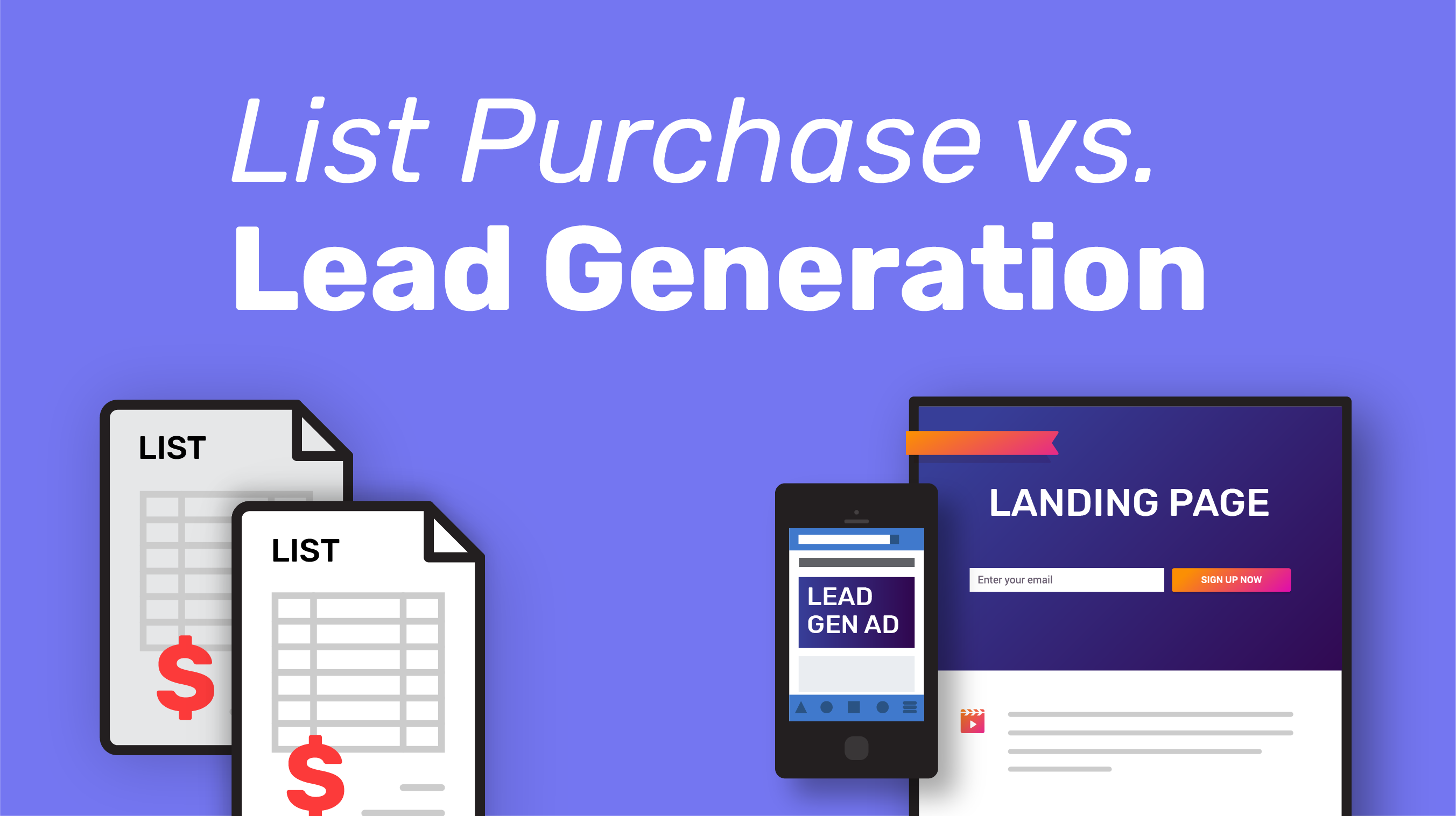List Purchase vs. Lead Generation