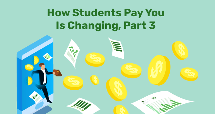 How Students Pay You Is Changing-part3