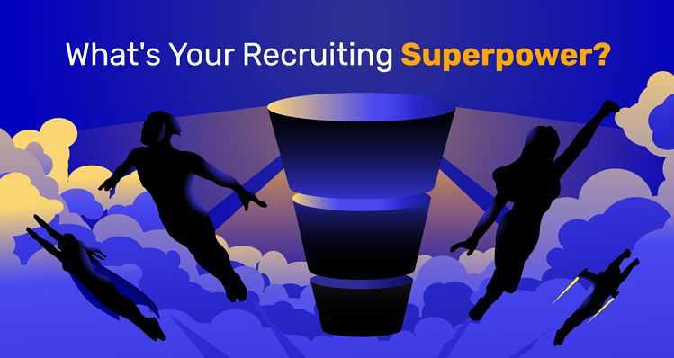 Whats Your Recruiting Superpower